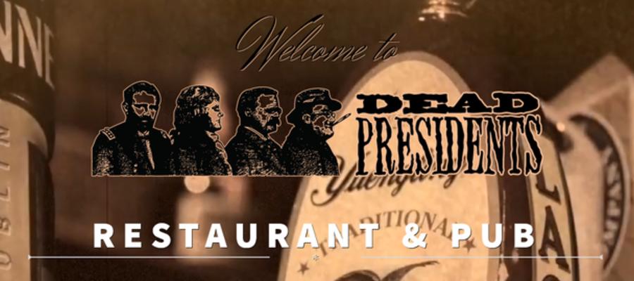 Wilmington's Dead Presidents Pub & Restaurant