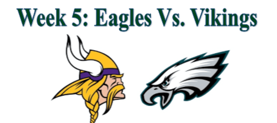 Week 5: Philadelphia Eagles Vs Minnesota Vikings Predictions