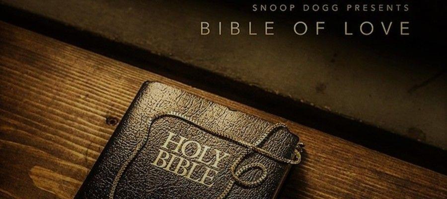 Snoop Dogg Release New Gospel Album Titled Bible of Love